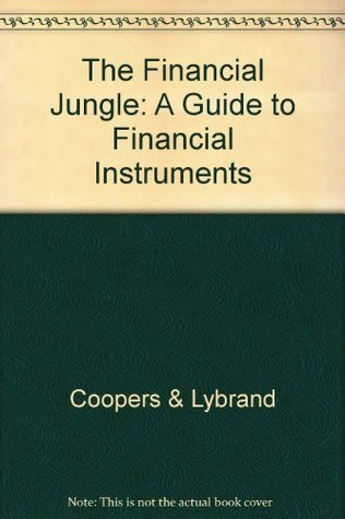 The Financial Jungle: A Guide to Financial Instruments