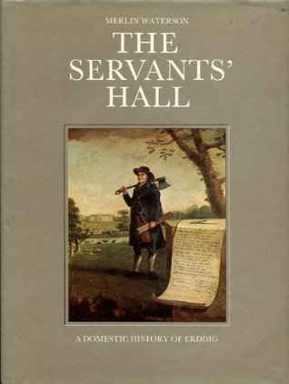 the-servants-hall-a-domestic-history-of-erddig