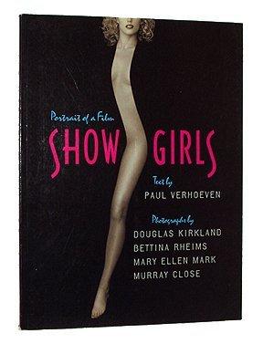Showgirls: Portrait of a Film (Pictorial Moviebooks)