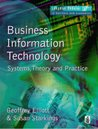 Business Information Technology: Systems, Theory And Practice