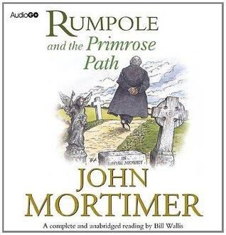 Rumpole and the Primrose Path (BBC Audiobooks)