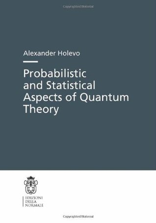 Probabilistic and Statistical Aspects of Quantum Theory