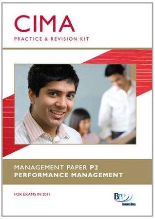 CIMA P2 - Performance Management: Revision Kit
