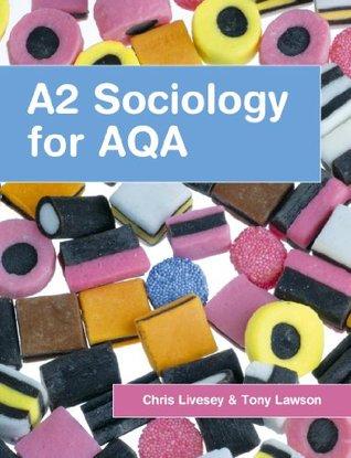 A2 Sociology for AQA