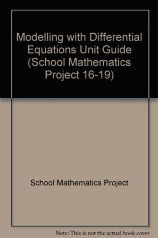 Modelling with Differential Equations Unit Guide