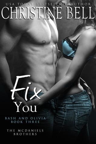 Fix You: Bash and Olivia - Book Three
