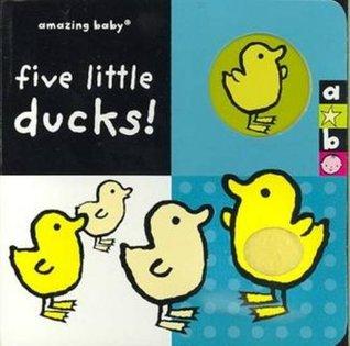 Five Little Ducks!.
