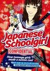 Japanese Schoolgirl Confidential by Brian Ashcraft