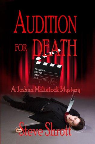 Audition for Death: A Joshua McLintock Mystery