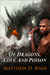 Of Dragons, Love, and Poison