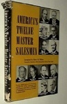 America's Twelve Master Salesmen