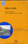 Fides et ratio: Lettera enciclica circa i rapporti tra fede e ragione