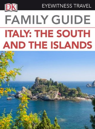 Italy: The South and The Islands