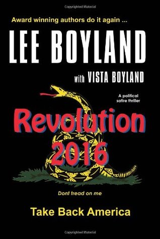 revolution-2016-take-back-america-a-political-satire-thriller