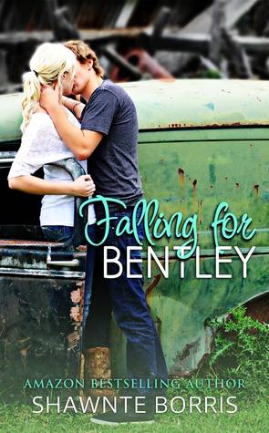 Falling for Bentley (Falling for Bentley, #1)