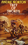 Trey of Swords (Witch World Series 1: Estcarp Cycle, #6)