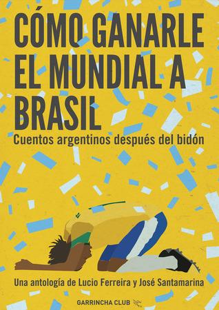 cmo-ganarle-el-mundial-a-brasil
