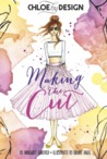 Making the Cut (Chloe by Design #1-4)