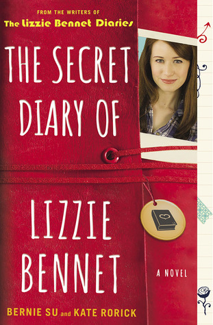 The Secret Diary of Lizzie Bennet by Bernie Su