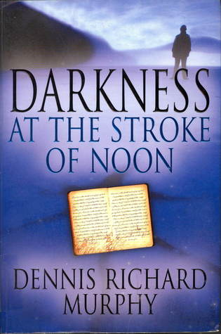 Darkness At The Stroke Of Noon
