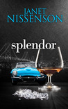 Splendor by Janet Nissenson