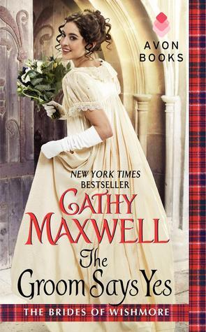 The Groom Says Yes (The Brides of Wishmore, #3)