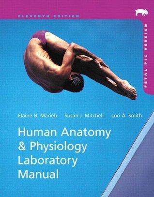 Human Anatomy & Physiology Laboratory Manual, Fetal Pig Version by ...