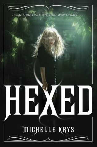 Hexed(The Witch Hunter 1)