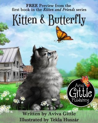 Kitten & Butterfly - FREE Preview!: Book 1 of the Kitten and Friends series