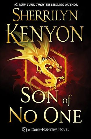 Son of No One (Dark-Hunter, #23; Hellchaser, #5; Were-Hunter, #8, Lords of Avalon, #3)