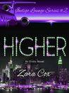 Higher (Indigo Lounge, #2)