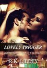 Download Lovely Trigger (Tristan & Danika #3)