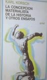 La Concepción Materialista de la Historia y Otros Ensayos (Ariel Quincenal, #155)