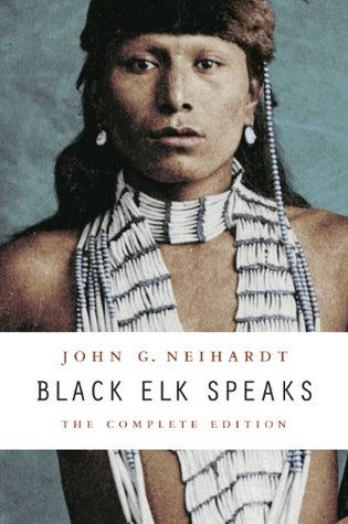 black elk speaks being the life story of a holy man of the oglala sioux
