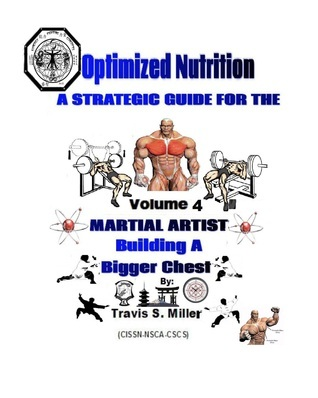 Optimized Nutrition Vol. 4: Building a Bigger Chest