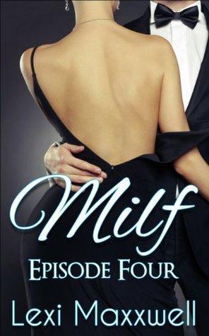 MILF: Episode Four