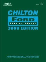 Chilton Ford Service Manual 2008 Edition Volume II Expedition, Five Hundred, Focus, Freestar, Freest