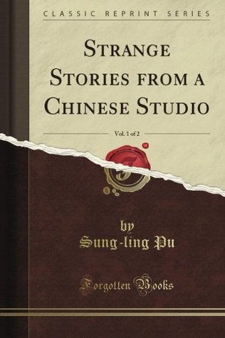 Strange Stories from a Chinese Studio, Vol. 1 of 2