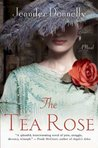 The Tea Rose (The Tea Rose #1)