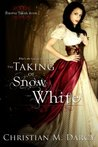 The Taking of Snow White (Forever Taken, #1)