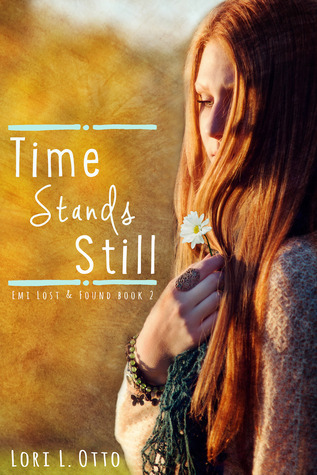 Time Stands Still (Emi Lost & Found, #2)