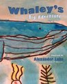 Whaley's Big Adventure by Alexander Luke