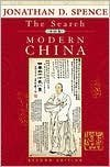 J. D. Spence's Second Edition edition (The Search for Modern China (Second Edition) [Paperback])(1999)