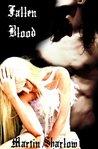 Fallen Blood (The Fallen, #1)