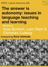 Autonomy in language learning by Anja Burkert
