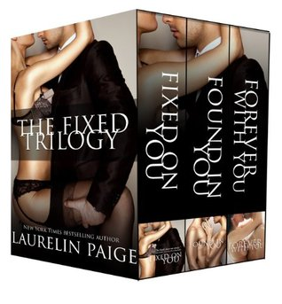 The Fixed Trilogy (Fixed, #1-3)