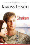 Shaken (Heart of a Warrior #1)