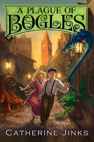 A Plague of Bogles (City of Orphans, #2)
