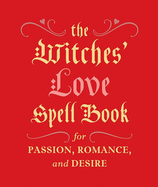 the-witches-love-spell-book-for-passion-romance-and-desire