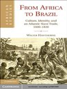 From Africa to Brazil (African Studies)